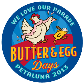 Button for Petaluma's Butter & Egg days Parade.