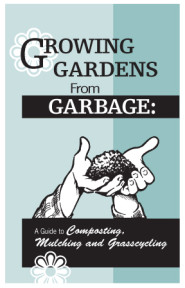 Growing Gardens from Garbage composting guide